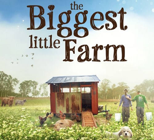 The Biggest Little Farm (Aanrader)